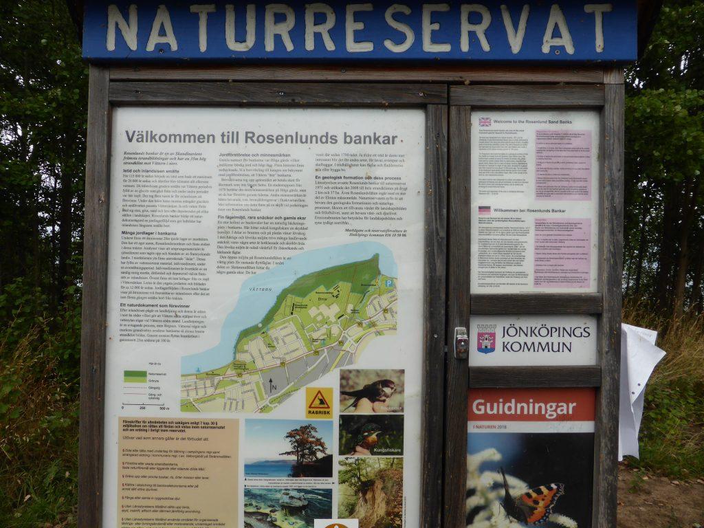 Naturligtvis finns det informationstavlor om reservatets omfattning och dess säregna natur.